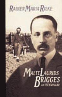 bokomslag Malte Laurids Brigges anteckningar
