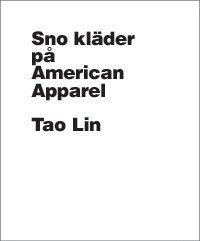 bokomslag Sno kläder på American Apparel