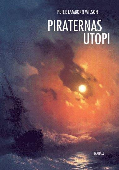 bokomslag Piraternas utopi