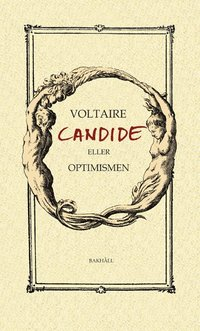 bokomslag Candide eller Optimismen