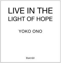 bokomslag Live in light of hope