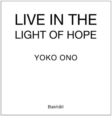 bokomslag Live in light of hope