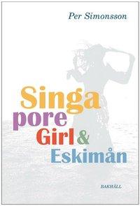 bokomslag Singapore girl och Eskimån