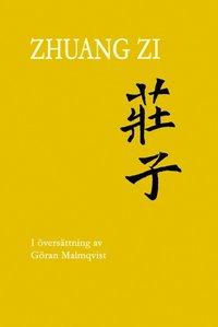 bokomslag Zhuang Zi (Zhuangzi; Chuang Tzu; Chuangtse)