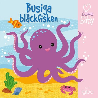 bokomslag Busiga bläckfisken (badbok)