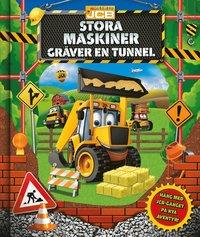 bokomslag Stora maskiner gräver en tunnel