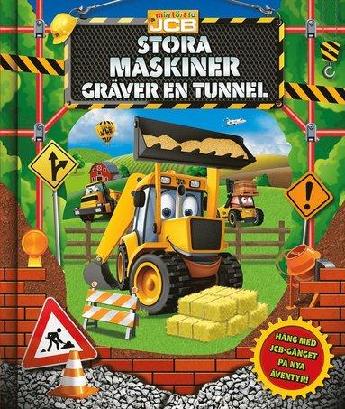 bokomslag JCB: Stora maskiner gräver en tunnel – saga med 3D-omslag