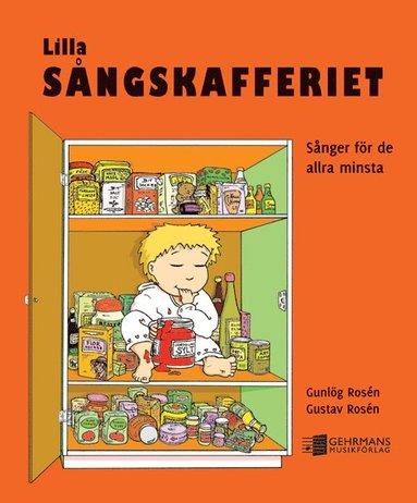 bokomslag Lilla sångskafferiet : sånger för de allra minsta