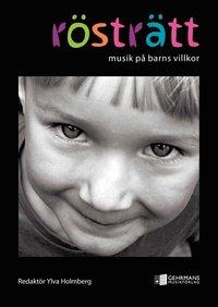 bokomslag Rösträtt : musik på barns villkor