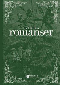 bokomslag Svenska romanser
