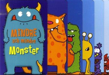 bokomslag Mindre och mindre monster