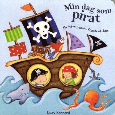 bokomslag Min dag som Pirat
