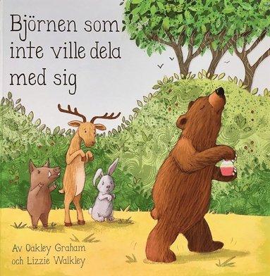 bokomslag Björnen som inte ville dela med sig