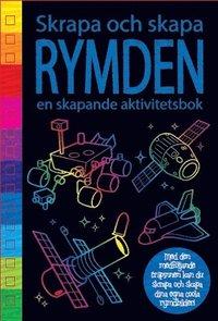 bokomslag Skrapa och skapa : rymden en skapande aktivitetsbok