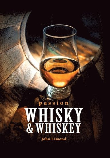 bokomslag Passion whisky & whiskey