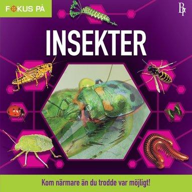 bokomslag Fokus på : Insekter