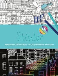 bokomslag Städer : inspirerande färgläggning, citat och skrapkonst på insidan