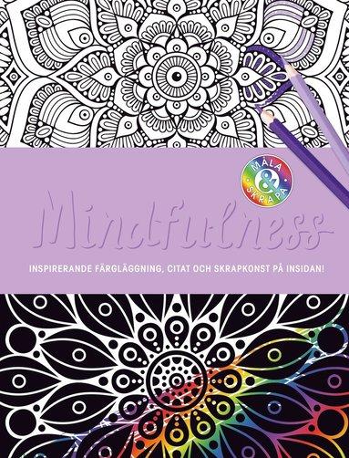 bokomslag Mindfulness : inspirerande färgläggning, citat och skrapkonst på insidan