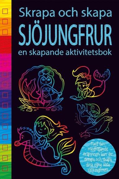 bokomslag Skrapa och skapa - Sjöjungfru