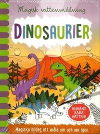 bokomslag Magisk vattenmålning. Dinosaurier