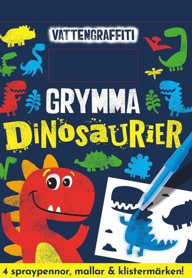 bokomslag Vattengrafitti - Grymma Dinosaurier