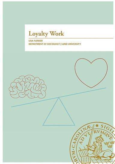 bokomslag Loyalty Work