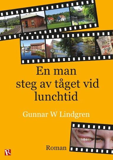 bokomslag En man steg av tåget vid lunchtid