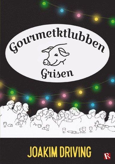 bokomslag Gourmetklubben Grisen