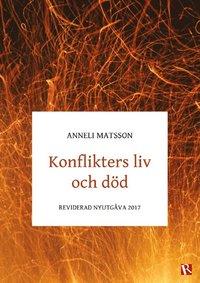 bokomslag Konflikters liv och död