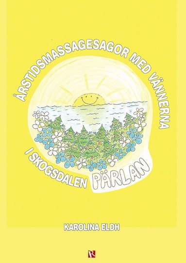 bokomslag Årstidsmassagesagor med vännerna i skogsdalen Pärlan