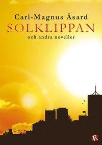 bokomslag Solklippan : och andra noveller