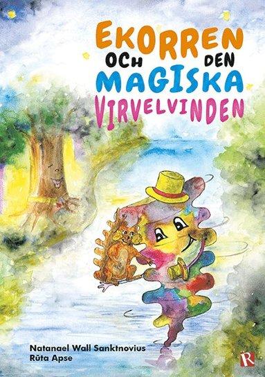 bokomslag Ekorren och den magiska virvelvinden