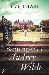 bokomslag Sanningen om Audrey Wilde