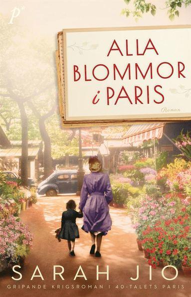 bokomslag Alla blommor i Paris