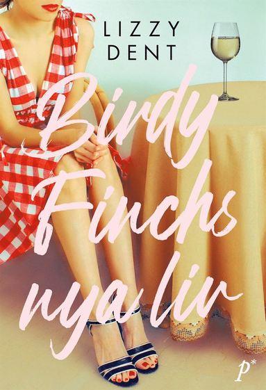 bokomslag Birdy Finchs nya liv