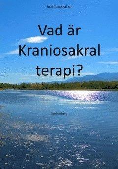 bokomslag Vad är Kraniosakral terapi?