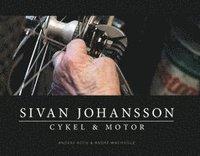 bokomslag Sivan Johanssons Cykel & Motor