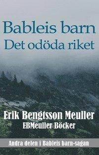 bokomslag Bableis barn : Det odöda riket