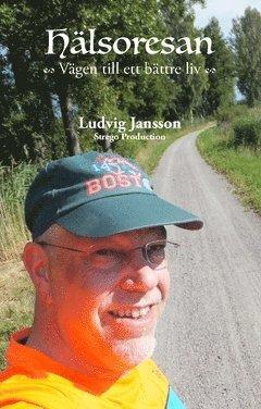 bokomslag Hälsoresan : Vägen till ett bättre liv