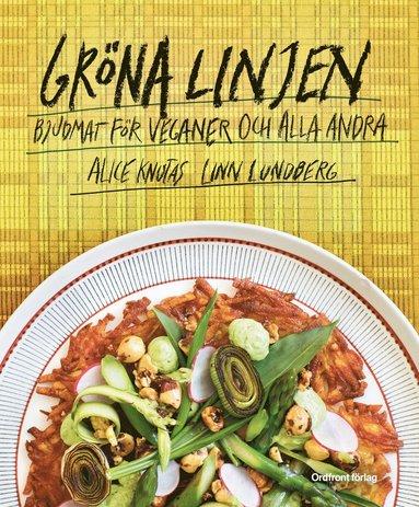 bokomslag Gröna linjen : bjudmat för veganer och alla andra