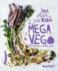 bokomslag Mega vego : mat för hela familjen - samlade recept och nya rätter