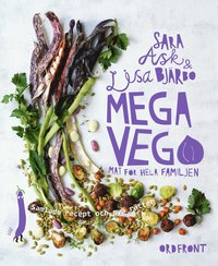 Mega vego : mat för hela familjen - samlade recept och nya rätter
