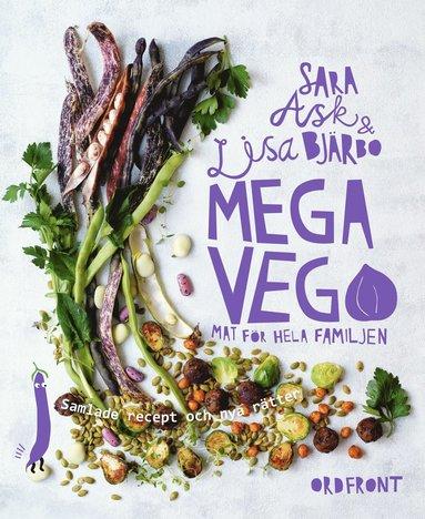 bokomslag Mega vego Mat för hela familjen : Samlade recept och nya rätter