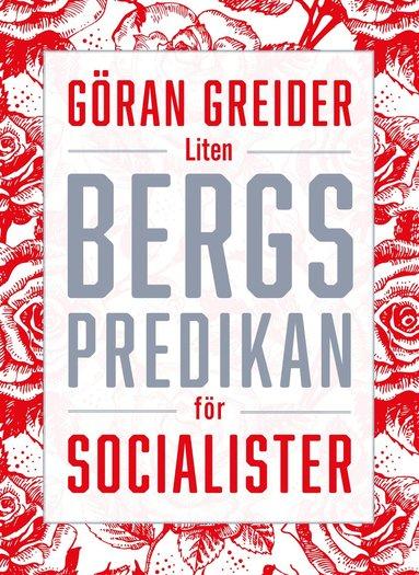 bokomslag Liten bergspredikan för socialister