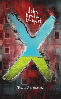 bokomslag X : den sista platsen