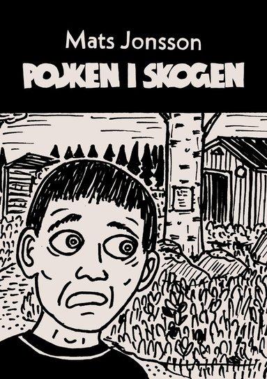 bokomslag Pojken i skogen