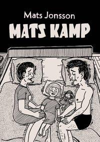 bokomslag Mats kamp
