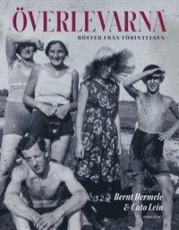 bokomslag Överlevarna : röster från Förintelsen