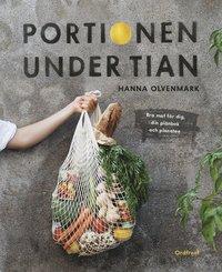 bokomslag Portionen under tian : bra mat för dig, din plånbok och planeten