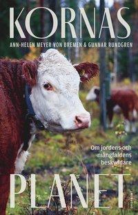 bokomslag Kornas planet : om jordens och mångfaldens beskyddare